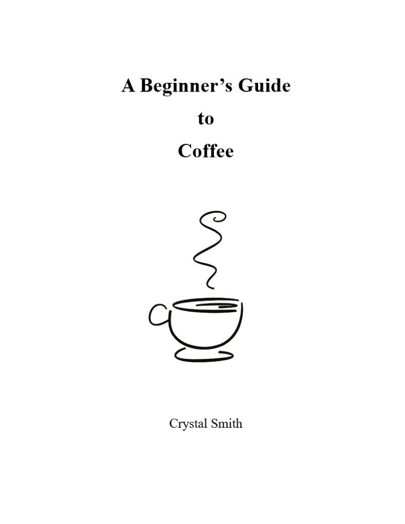 Book Cover: A Beginner's Guide to Coffee